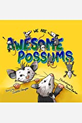 Awesome Possums Kindle Edition