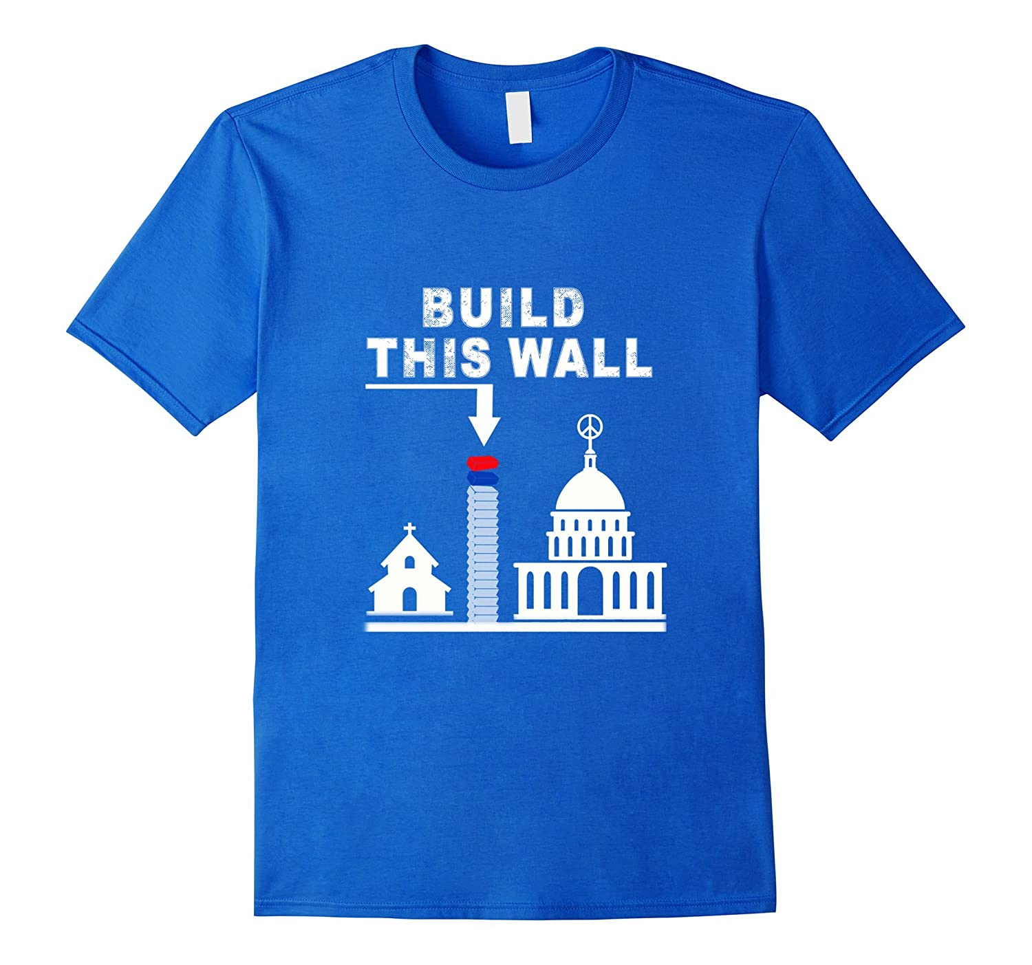 Build This Wall Tee Shirt