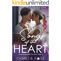 Songs of the Heart (Lyrical Odyssey Rock Star Series Book 3)