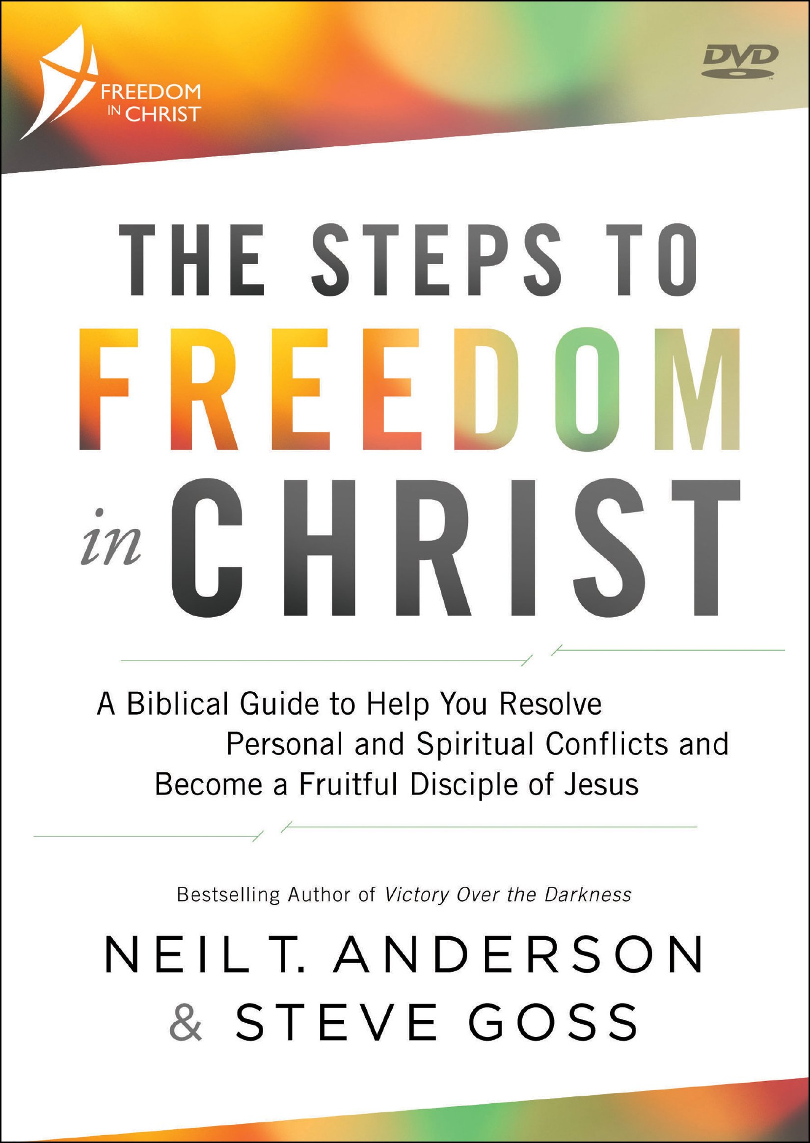Freedom in Christ: A 10-Week Life-Changing Discipleship Course: Neil T.  Anderson, Steve Goss: 9780764219511: Amazon.com: Books