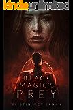 Black Magic's Prey (Siren Song Book 1)