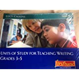 Units of Study for Teaching Writing, Grades 3-5