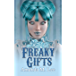 Freaky Gifts (A Mystic Caravan Mystery Book 12)