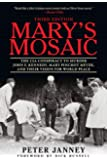 Mary's Mosaic: The CIA Conspiracy to Murder John F. Kennedy, Mary Pinchot Meyer, and Their Vision for World Peace: Third…
