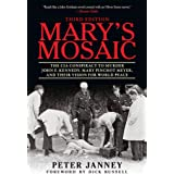 Mary's Mosaic: The CIA Conspiracy to Murder John F. Kennedy, Mary Pinchot Meyer, and Their Vision for World Peace: Third Edit