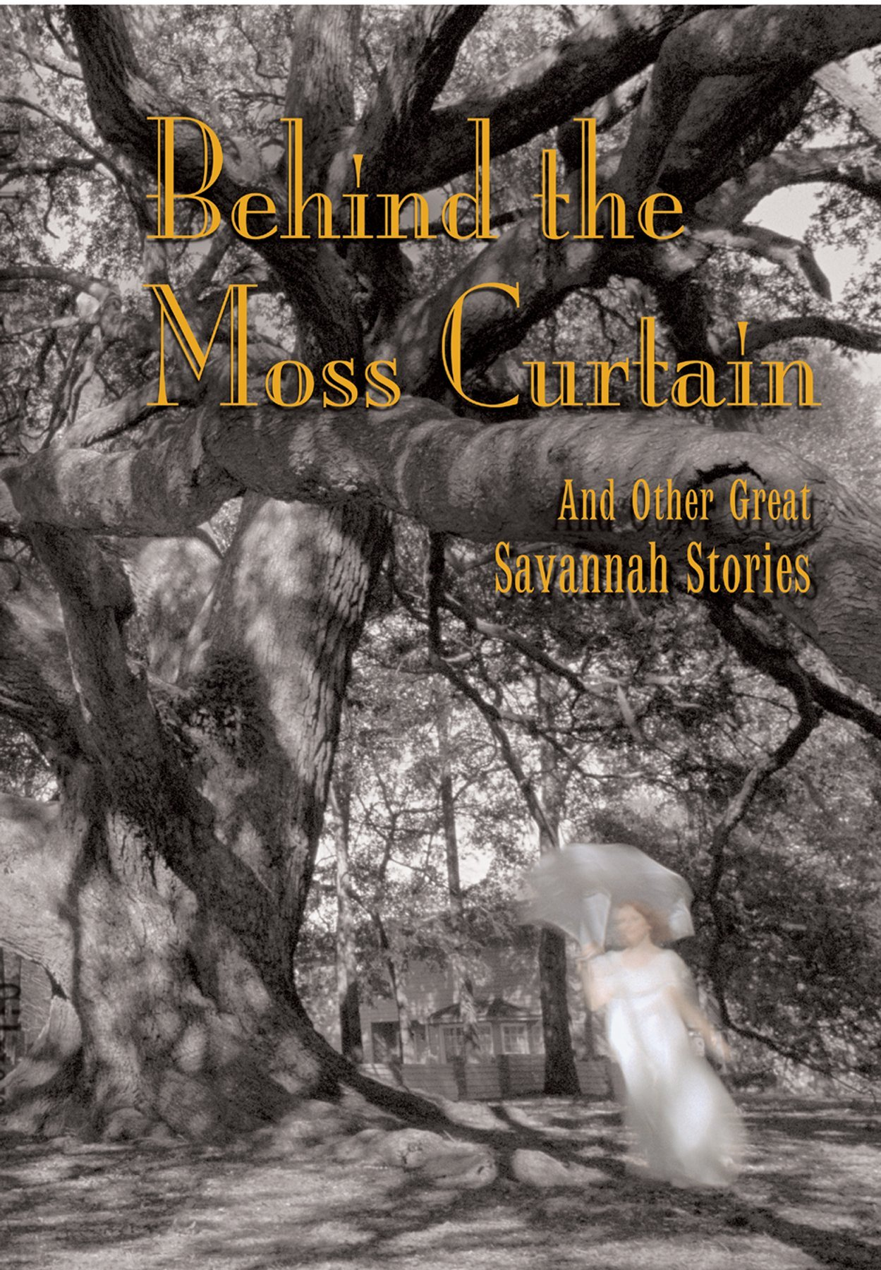 Behind The Moss Curtain: And Other Great Savannah Stories: Murray Silver,  Cristina Piva: 9780972422406: Amazon.com: Books
