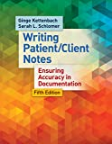 Writing Patient/Client Notes: Ensuring Accuracy in