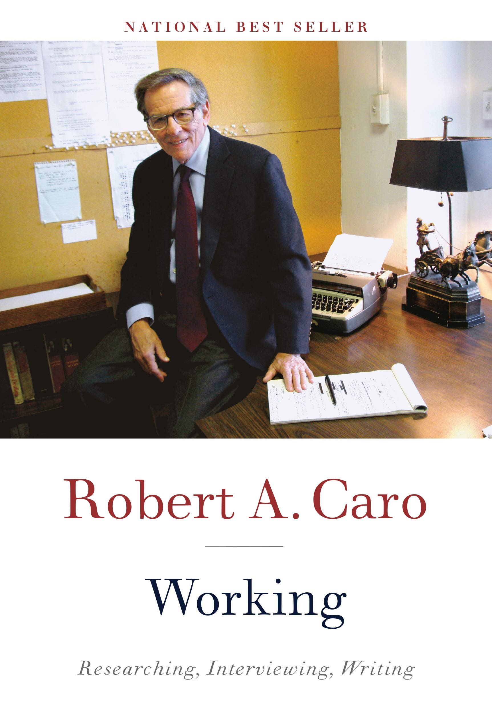 Working: Caro, Robert A.: 9780525656340: Amazon.com: Books