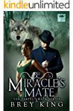 Miracle's Mate: Getting past heartache to love (Perfect Mate series Book 2)