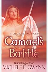 Camael's Battle (Angelic Hosts Series Book 2) Kindle Edition