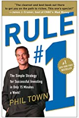 Rule #1: The Simple Strategy for Successful Investing in Only 15 Minutes a Week! Paperback