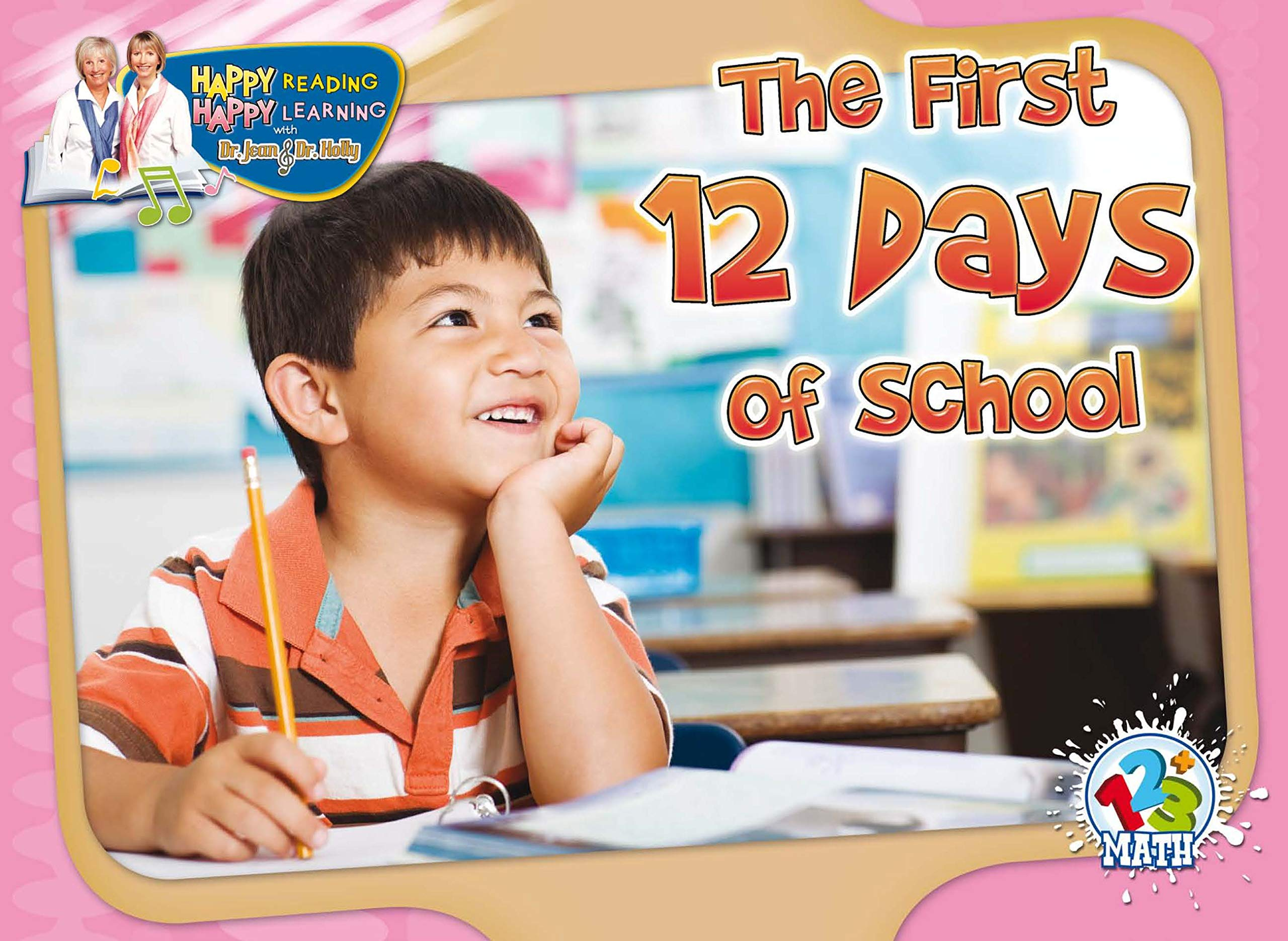 Read Online The First 12 Days of School (Happy Reading Happy Learning - Math) ebook