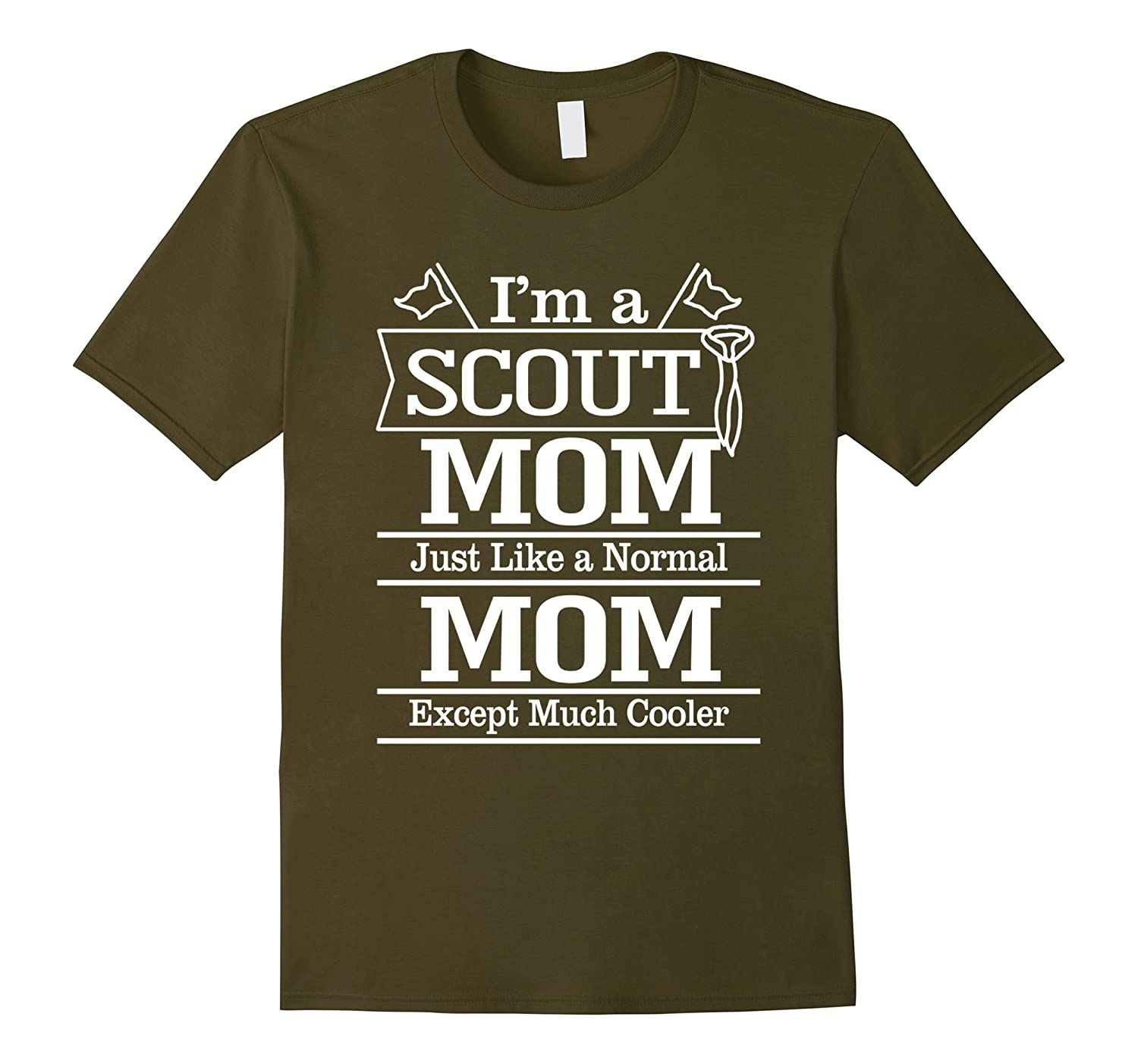 Im A Scout Mom Which is Much Cooler Funny T-Shirt-Vaci