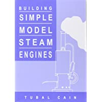 Cain, T: Building Simple Model Steam Engines