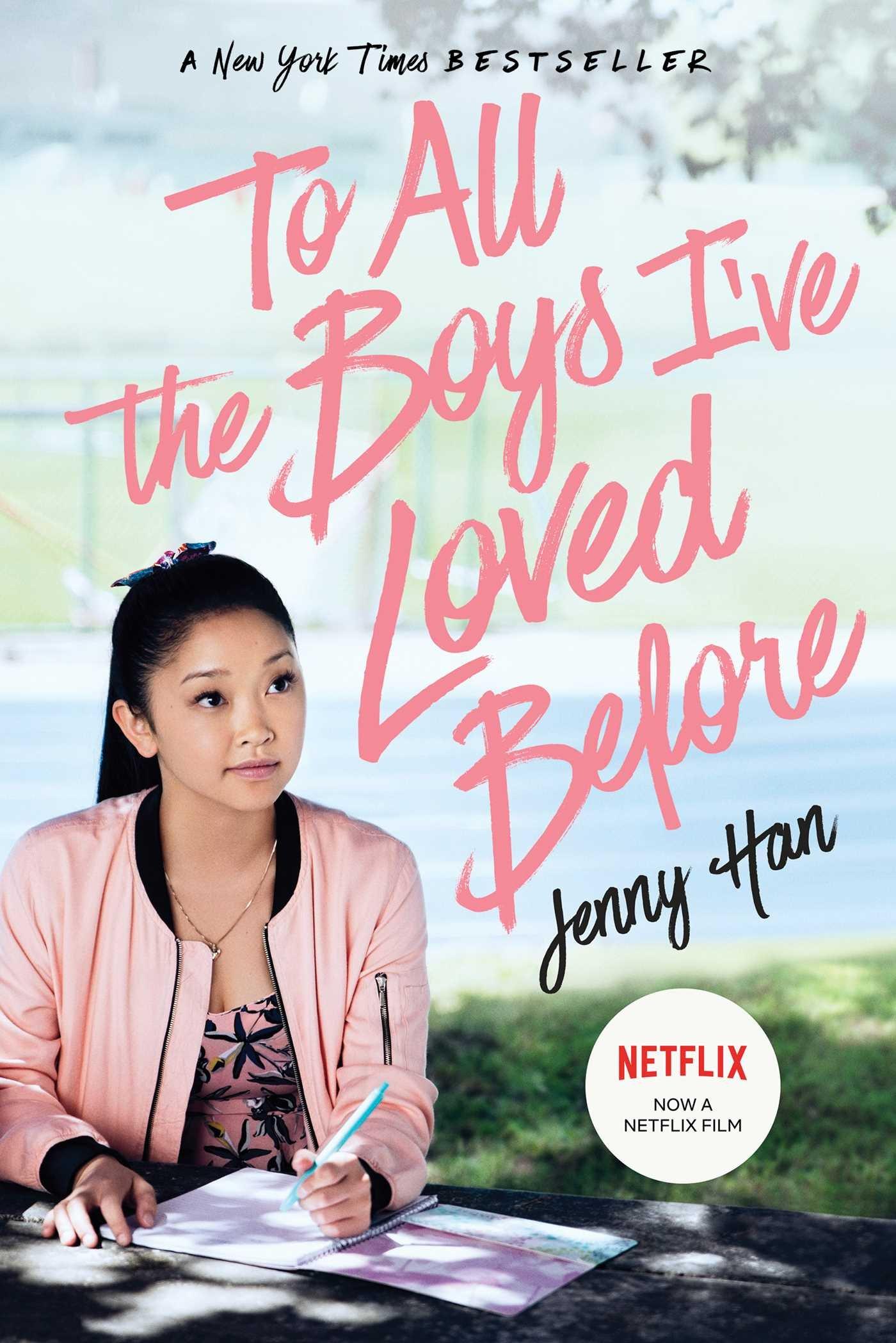 To All the Boys I've Loved Before. Media Tie-In por Jenny Han
