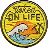 Asilda Store Stoked on Life Embroidered Sew or Iron-on Patch