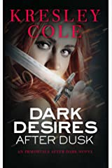 Dark Desires After Dusk (Immortals After Dark Book 6) Kindle Edition
