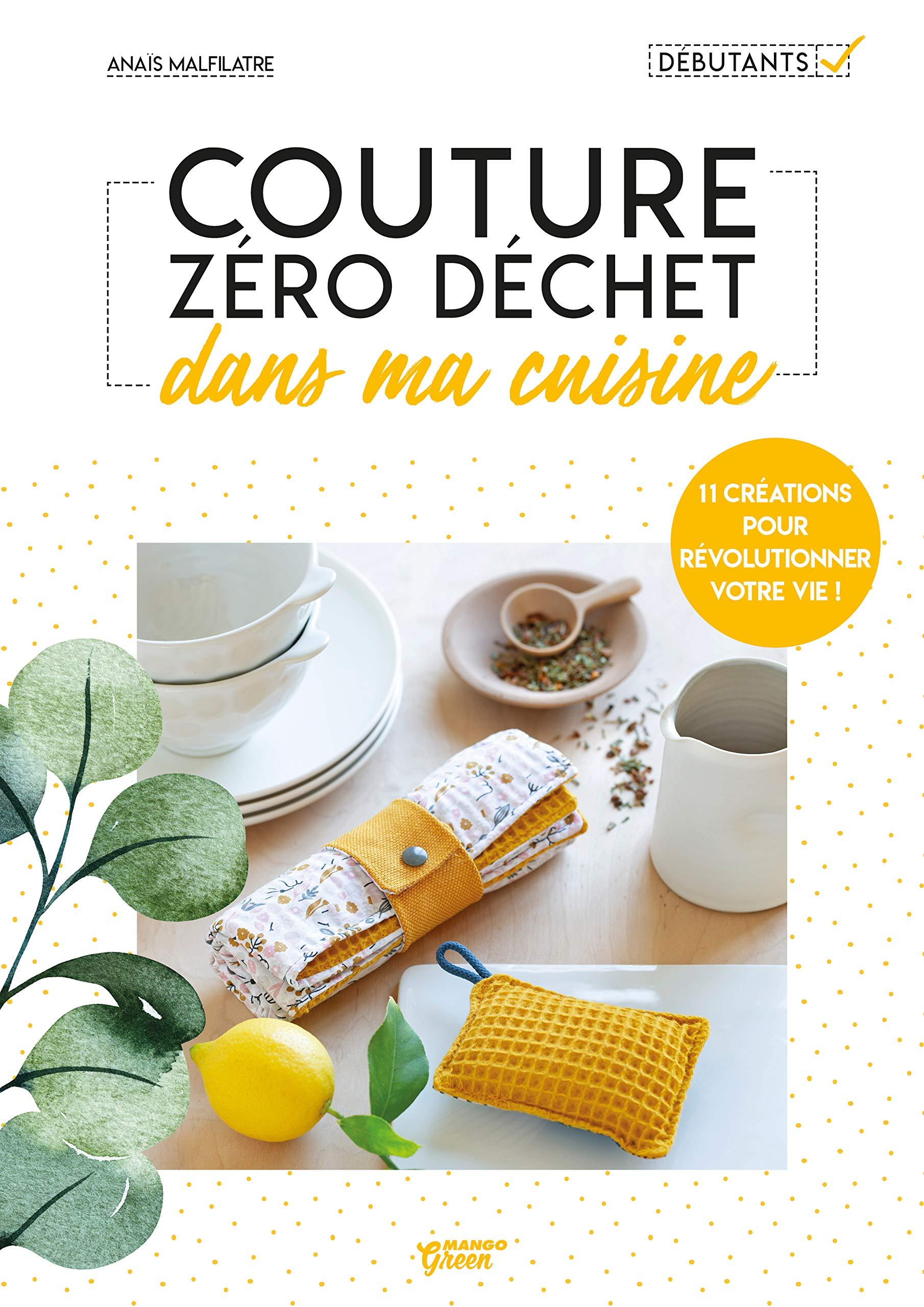 Couture Zero Dechet Dans Ma Cuisine Couture Zero Dechet French