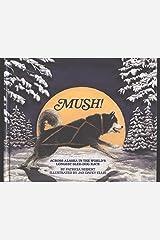 Mush! Library Binding