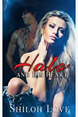 Halo and His Heart 1 Kindle Edition
