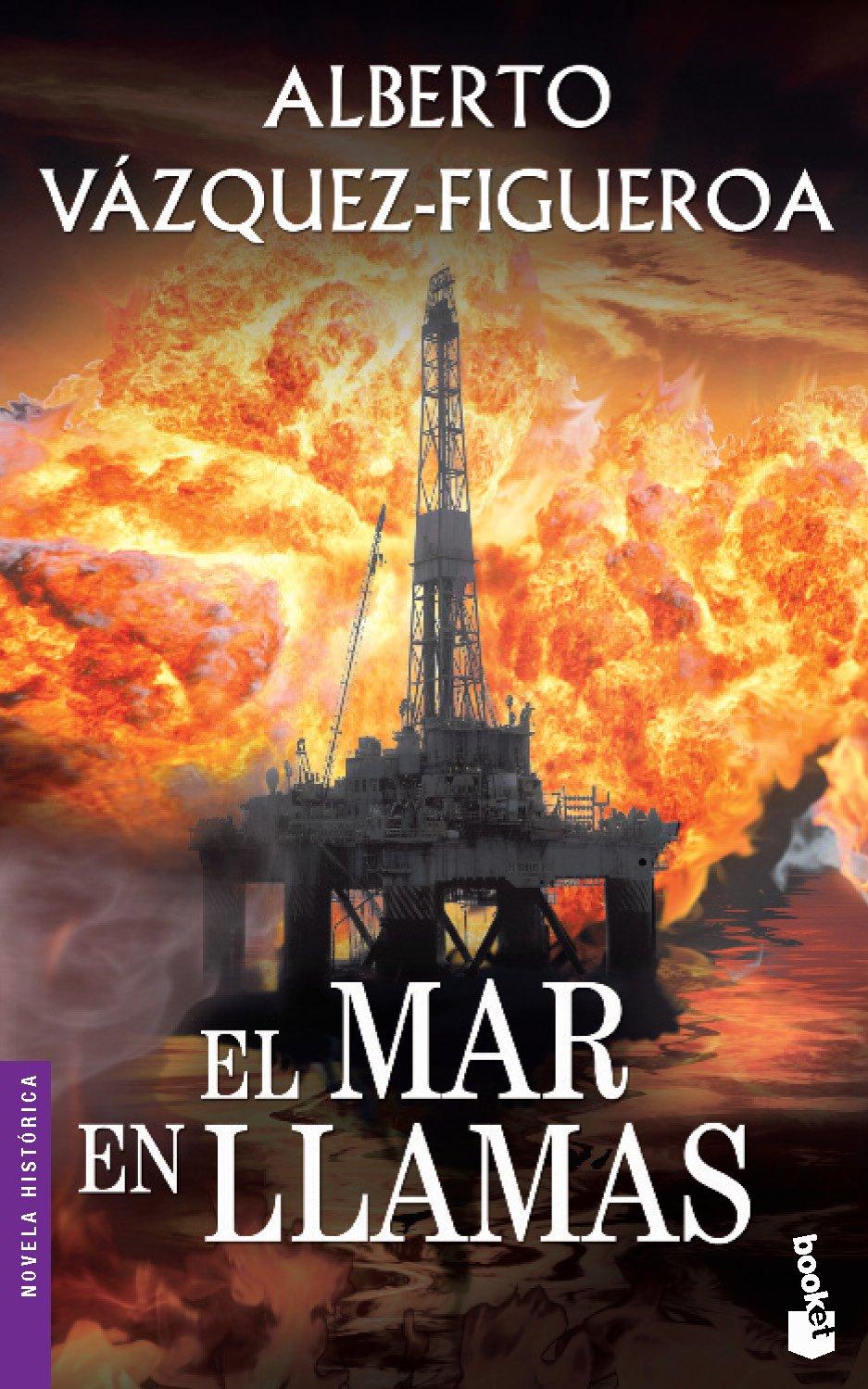 El mar en llamas (Novela histórica): Amazon.es: Vázquez-Figueroa ...