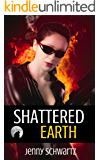 Shattered Earth (Shamans & Shifters Space Opera Book 3)