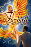 The Firebird and Other Stories (Being(s) in Love Book 5)