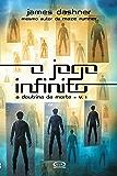 O jogo infinito (A doutrina da morte)