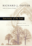Sanctuary of the Soul: Journey into Meditative Prayer (Renovare Resources)