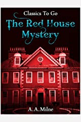 The Red House Mystery (Classics To Go) (English Edition) Edición Kindle