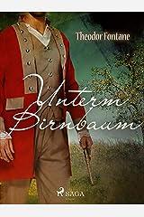 Unterm Birnbaum (German Edition) Kindle Edition
