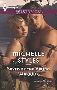 Saved by the Viking Warrior: A Passionate Viking Romance (Harlequin Historical)