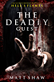 The Deadly Guest: A Horror Novel