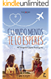 Cuando menos te lo esperes (Spanish Edition)