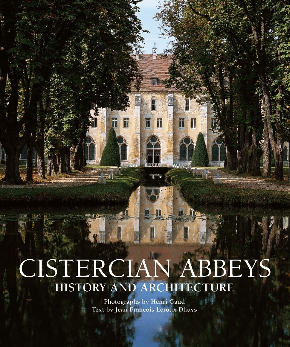 Download Cistercian Abbeys: History and Architecture PDF