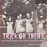 Trick Or Treat: Music To Scare Your Neighbours - Vintage 45S From Lux& Ivy's Haunted Basement / Various