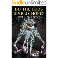 Do the Gods Give Us Hope? (A Prayer for Peace Book 3)