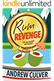 Rum and Revenge: A Tiki Mystery (The McCreadie Mysteries Book 3)