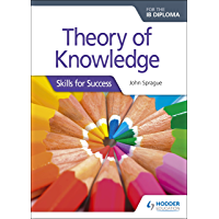 Theory of Knowledge for the IB Diploma: Skills for Success (English Edition)