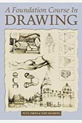 A Foundation Course In Drawing Kindle Edition