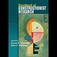 Handbook of Constructionist Research (English Edition)