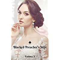 Blacked Preacher's Wife: An erotic tale with themes of cheating, betrayal, cuckolding, white submission, black dominance, interracial, humiliation, and coerced male bisexuality (English Edition)