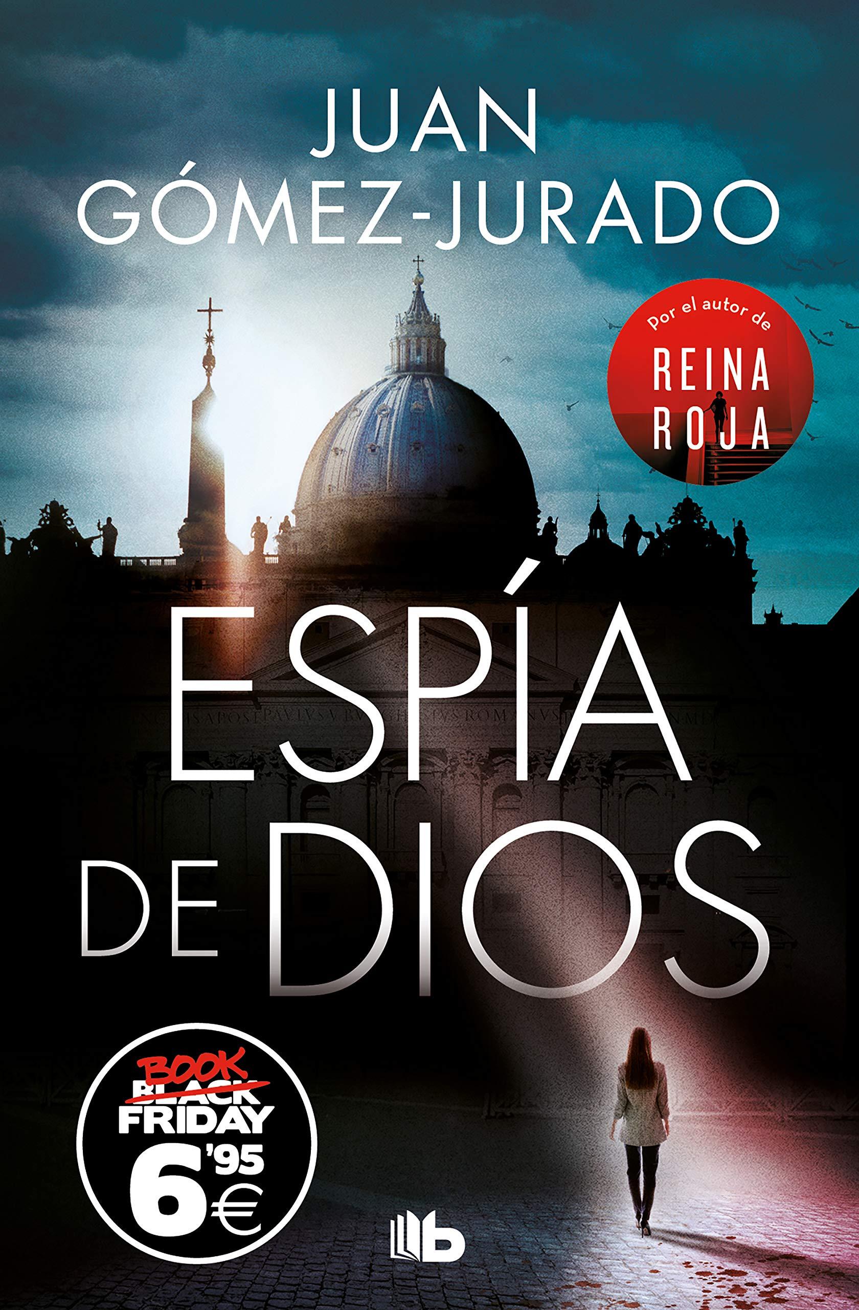 Espía de Dios (CAMPAÑAS): Amazon.es: Gómez-Jurado, Juan: Libros