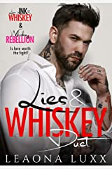 The Lies & Whiskey Duet (The Daly's) Kindle Edition