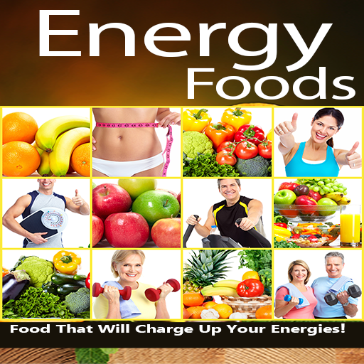 Energy Foods - Food That Will Charge Up Your Energies!