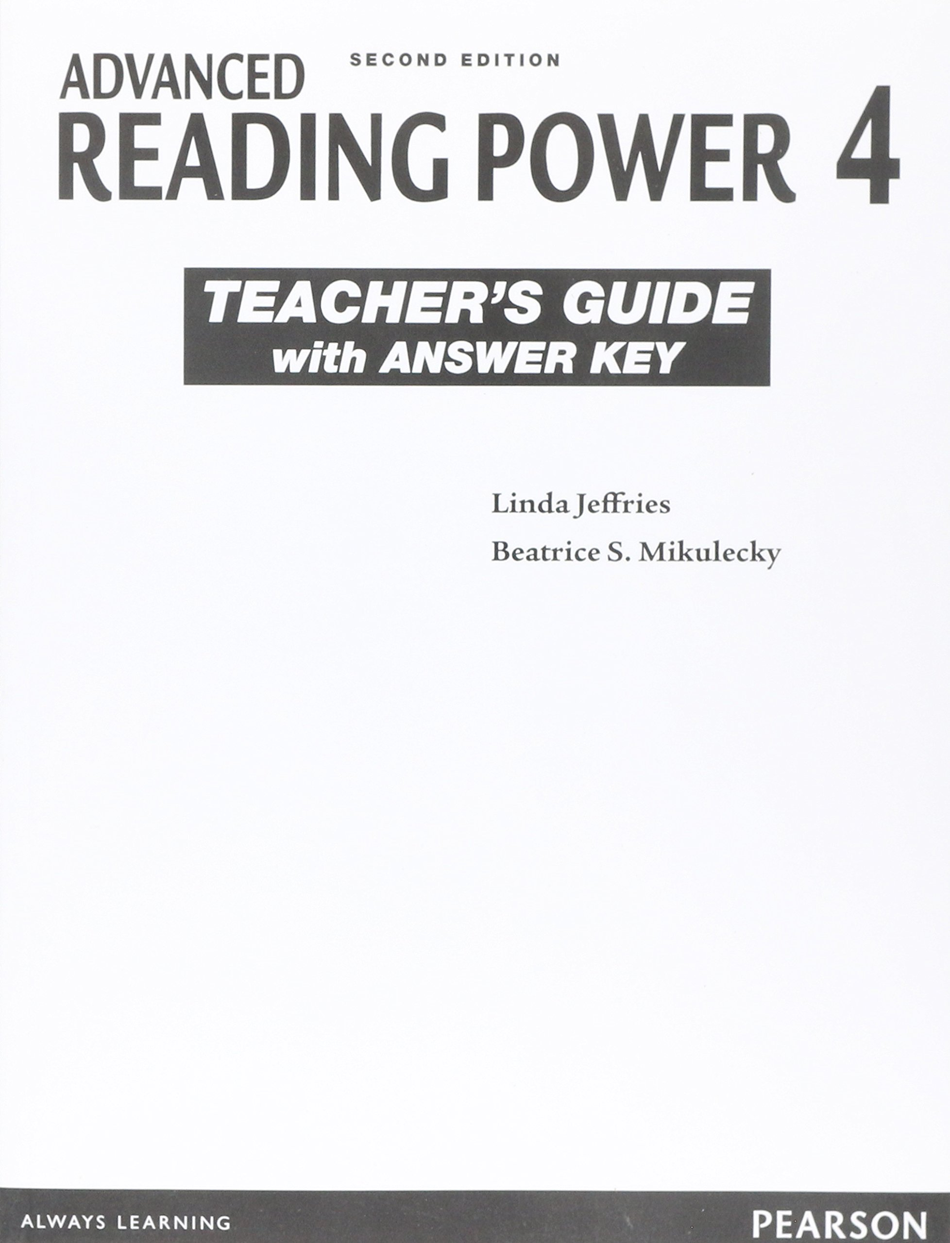 Amazon | Advanced Reading Power (2E) Teacher's Guide with Answer Key (Reading  Power Series) | Linda Jeffries Beatrice S. Mikulecky | Education & Reference