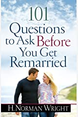 101 Questions to Ask Before You Get Remarried Kindle Edition