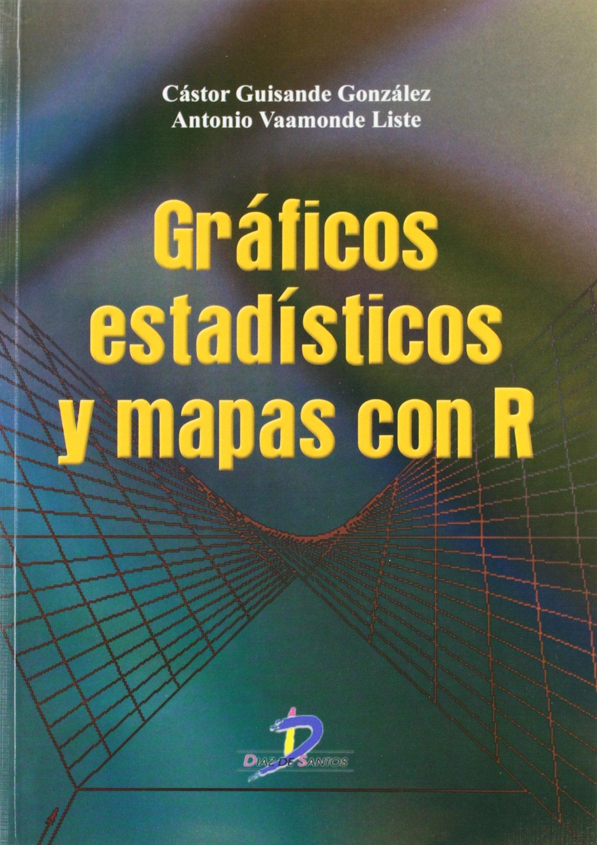 Gráficos Estadísticos Y Mapas Con R: Amazon.es: Castor ...