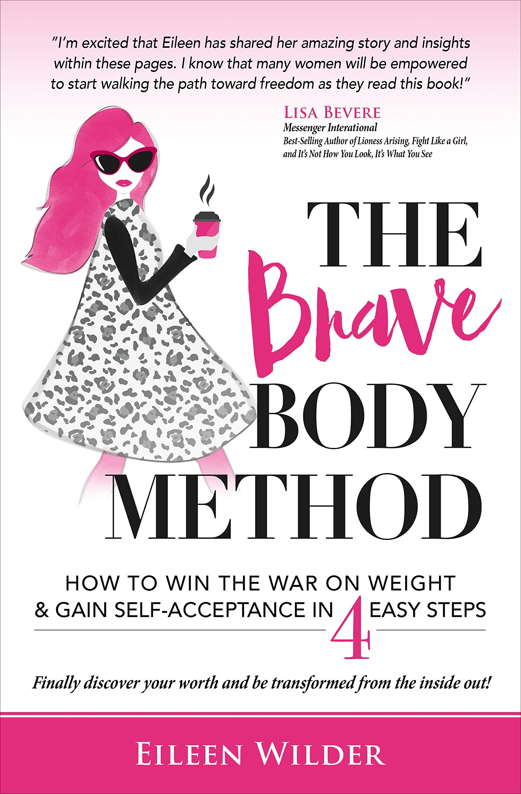 The Brave Body Method How To Win The War Weight And Gain Self