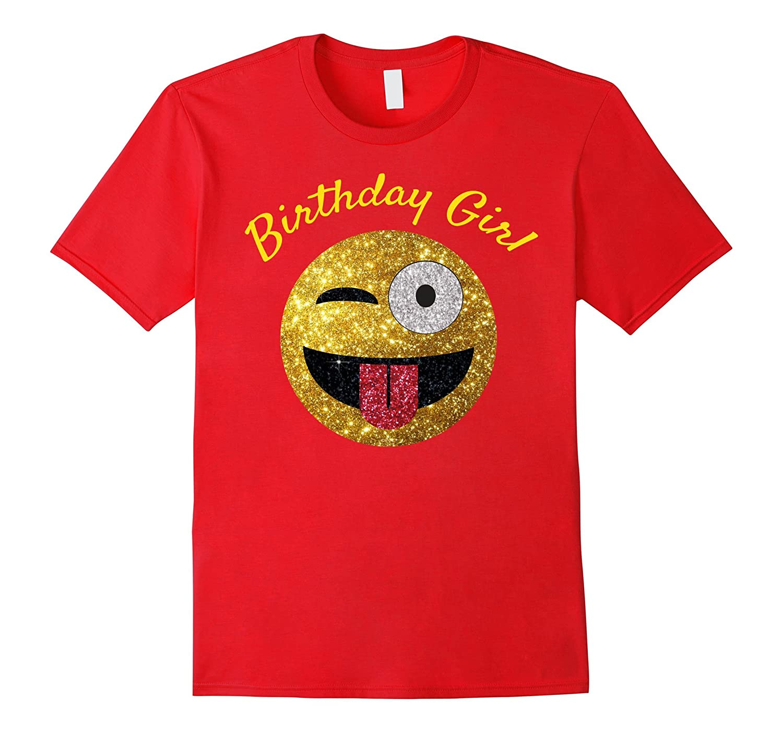 Birthday Emoji T Shirt Birthday Girl Tongue Out Wink Emoji-azvn
